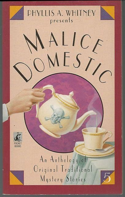 Phyllis A. Whitney Presents Malice Domestic 5 Anthology of Cozy Mysteries 2004