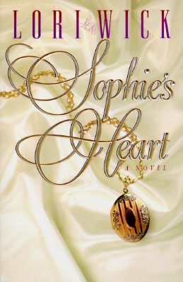 Sophie's Heart by Lori Wick: Books Author, Wicked Books, Books Not, Fiction Books, Books Lovers, Favorite Books, I'M, Books D, Books Reading