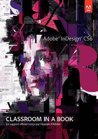 Adobe InDesign CS6 Support de cours Officiel | Adobe ...