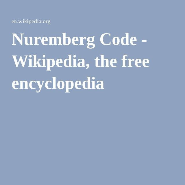 "Nuremberg Code - Wikipedia, On August 20, 1947,[1] the judges delivered their verdict in the ""Doctors' Trial"" against Karl Brandt and 22 others.[1] These trials focused on doctors involved in the human experiments in concentration camps.[2] The suspects were involved in over 3,500,000 sterilizations of German citizens.[2] The trials began on December 9, 1946 in Nuremberg, Germany and were led exclusively by the United States. Harry Truman approved these trials in January 1946.[3] Most of the…"