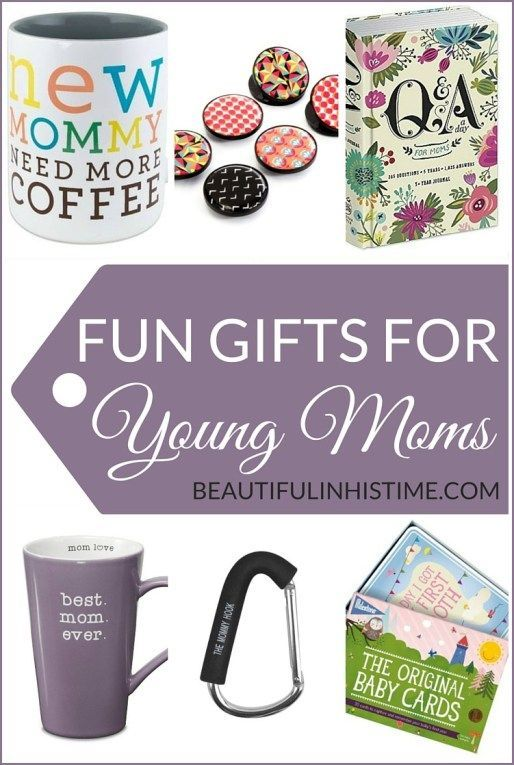 Fun Gifts For Young Moms New Boys