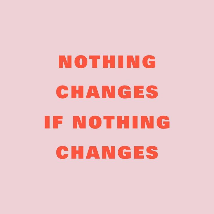 """638 Likes, 9 Comments - by tessa forrest (@subliming.jpg) on Instagram: """"""""If nothing changes, nothing changes. If you keep doing what you're doing, you're going to keep…"""""""