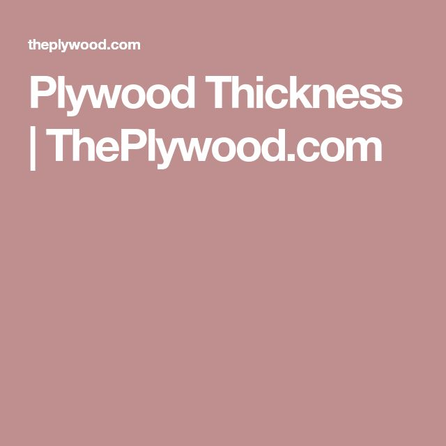 Plywood Thickness | ThePlywood.com