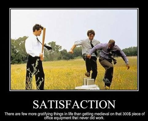 damn it feels good to be a gangsta! Love Office Space!