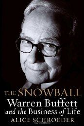 The Snowball: Warren Buffett and the Business of Life by Alice Schroeder - See more at:   http://ebookrepository.net/literature-fiction/the-snowball-warren-buffett-and-the-business-of-life/