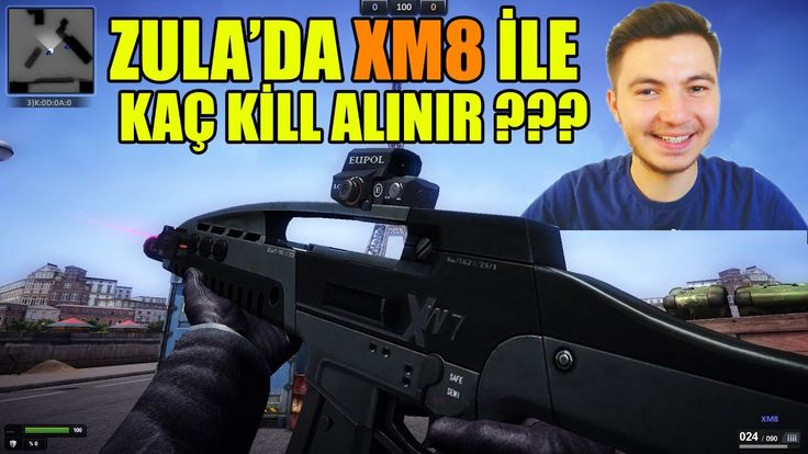 ZULA'DA XM8 İLE KAÇ KİLL ALINIR ?
