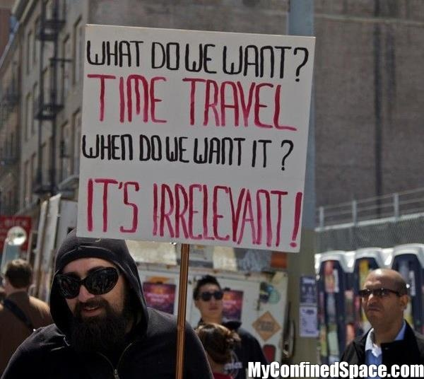: Laughing, Time Travel, Timetravel, Giggles, Irrelev, Funny Stuff, Humor, Smile, Protest Signs