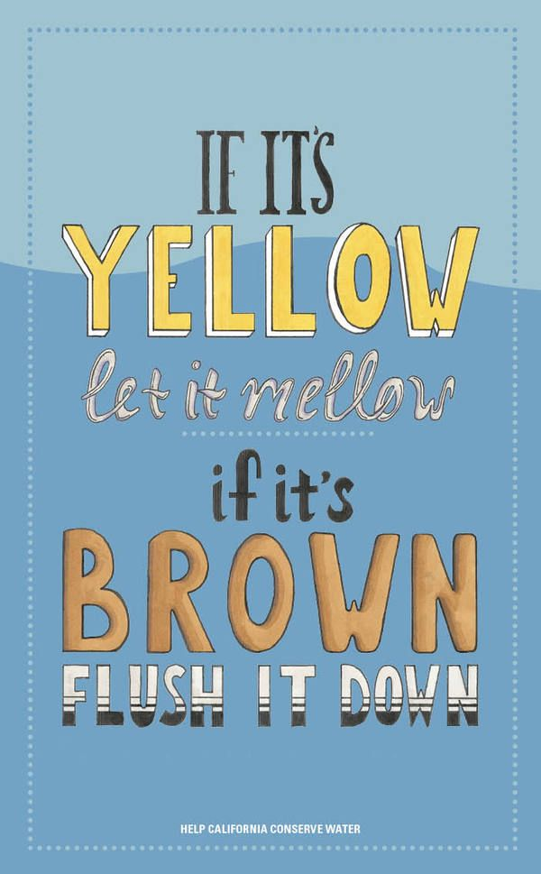 Let It Mellow If Its Yellow