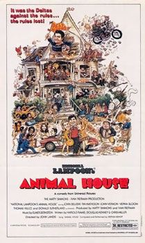 Animal House....Double Secret probation, the movie that college life is based on
