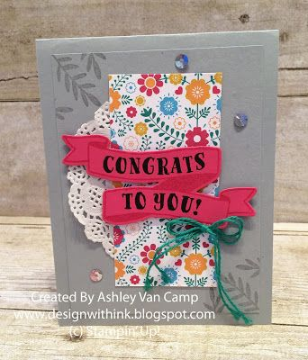 Design With Ink: Banner Congrats To You... Stampin' Up! Banners For You Bundle, Banners For You Stamp Set, Bunch of Banners Framelits, Festive Birthday Designer Series Paper, Handmade Card, Congrats Card