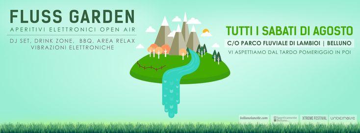 Fluss Garden: ad agosto aperitivi elettronici a Belluno