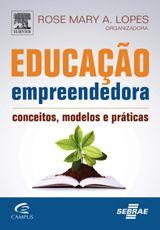 EDUCAÇÃO EMPREENDEDORA | Empreendedorismo | Negócios | Elsevier