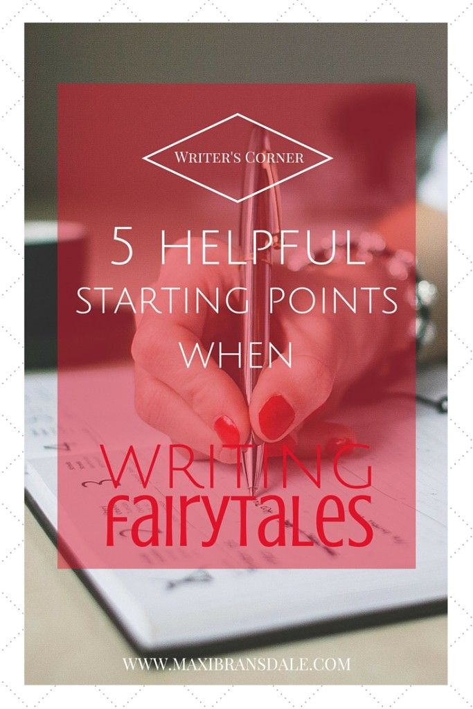 5 ideas for writing your own fairytales | #writing #tips #fantasy #fairytale