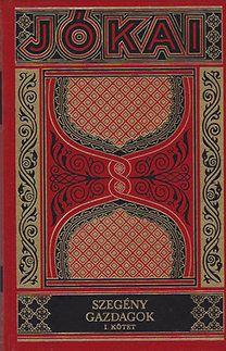 Jókai Mór: Szegény gazdagok I-II. (Gyűjteményes díszkiadás 17-18. kötet)