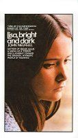 Lisa, Bright and Dark / So scary and so sad. Remember lovely Kay Lenz in the tv movie?