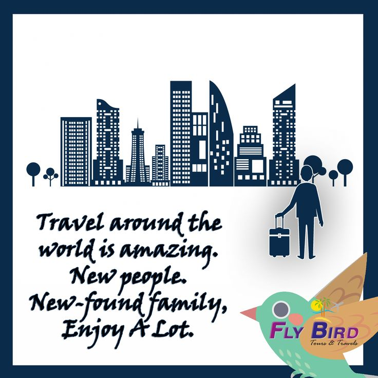 Travel around the world is amazing. New people. New found family, enjoy a lot. #travel #flybird