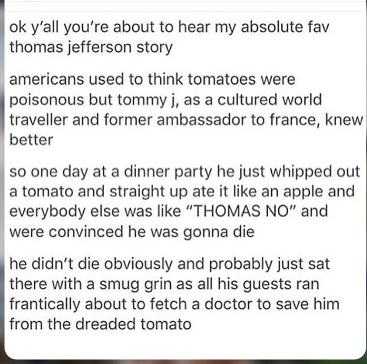 And people say that history isn't funny. Thomas Jefferson tomato