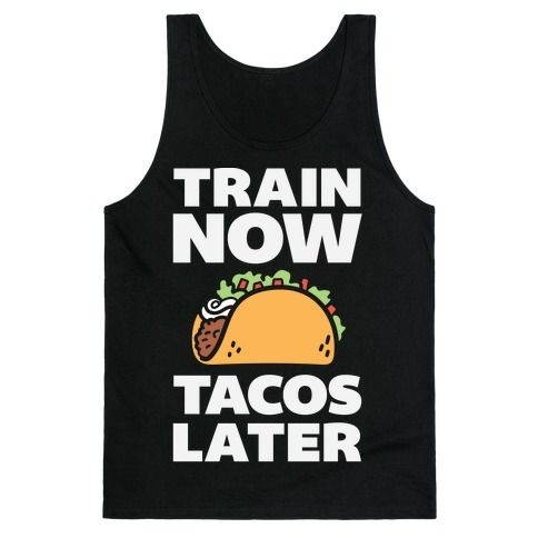 """This funny taco shirt is perfect for the food loving fitness freaks who just workout so they can eat tacos because """"train now, tacos later. This funny fitness shirt is great for fans of food shirts, fitness jokes, workout shirts and workout jokes."""