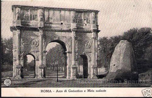 Arco di Costantino e Meta Sudans Anno:Primi del 900