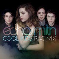 Echosmith - Cool Kids (RAC Mix) by RAC on SoundCloud