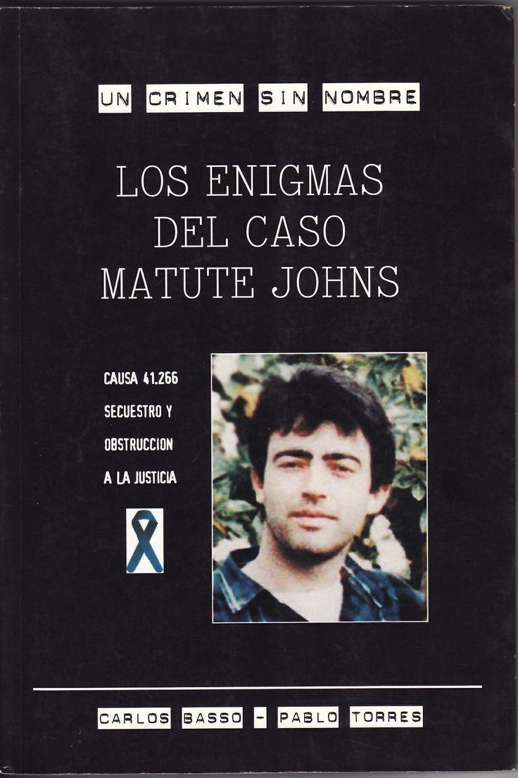 Los enigmas del caso Matute Johns, Cesoc, Santiago, 2001
