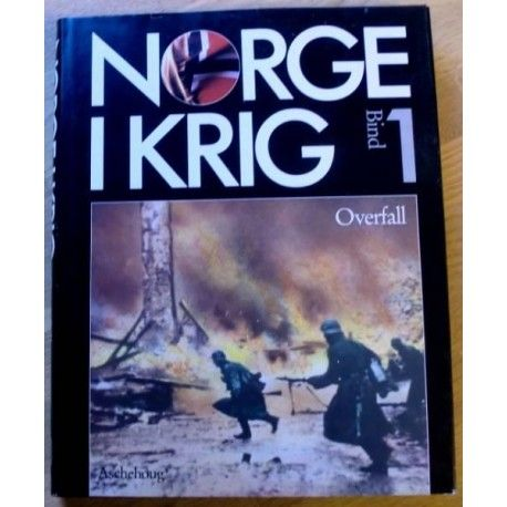 Norge i krig: Bind 1 - Overfall