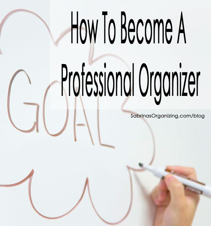 how to become a professional organizer - great tips and resources to use and services to buy.