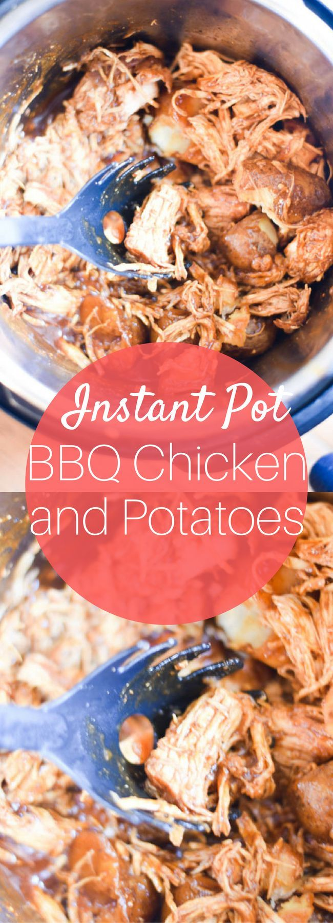 The Best Instant Pot BBQ Chicken with Potatoes