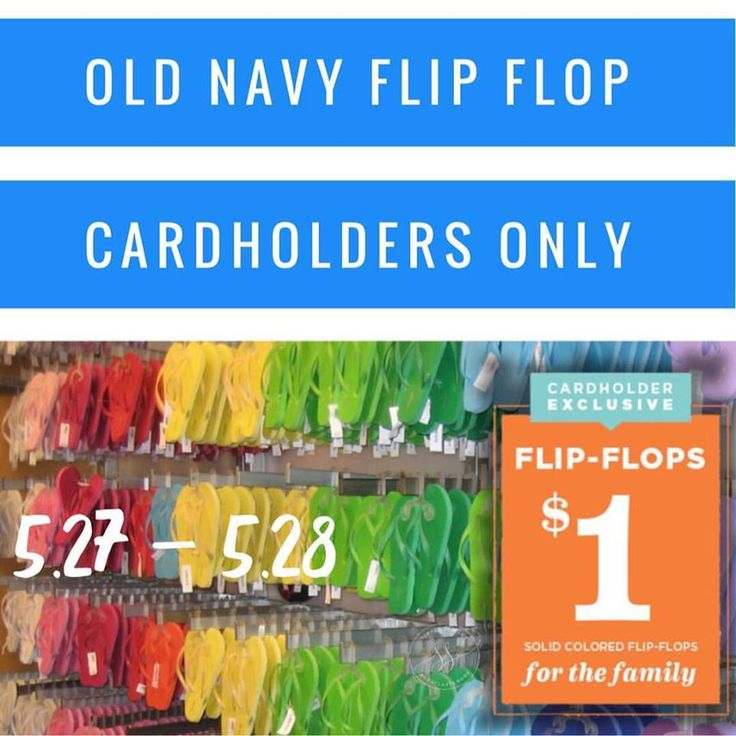 $1 Old Navy Solid Color Flip Flops: May 27th - May 28th (Cardholder Only) http://simplesavingsforatlmoms.net/2017/05/1-old-navy-solid-color-flip-flops-may-27th-may-28th-cardholder-only.html