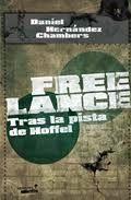 Hernández Chambers, Daniel: Free Lance: Tras la pista de Hoffel