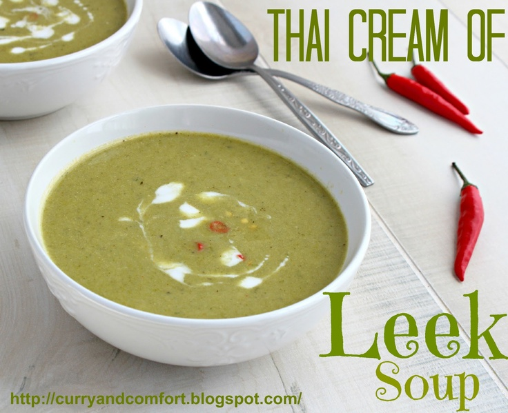 Curry and Comfort: Thai Cream of Leek Soup