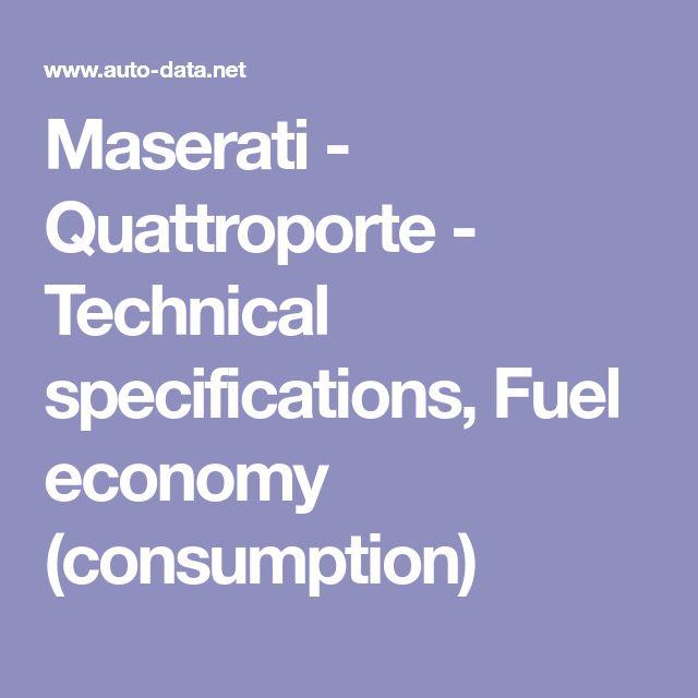 Maserati - Quattroporte - Technical specifications, Fuel economy (consumption)