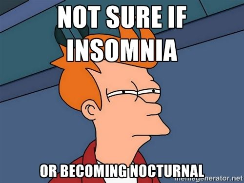 A Lone Spoonie In A Forking Mess Besties Insomnia And I My Blog Pinterest Insomnia Memes And Insomnia Funny
