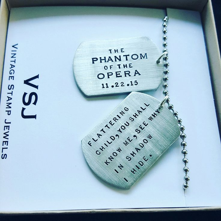 Hand stamping is an art form. And this Phantom of the Opera dog tag could not have been any better