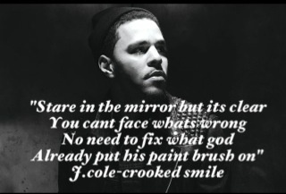 J Cole Crooked Smile Quotes Pinterest • The worl...