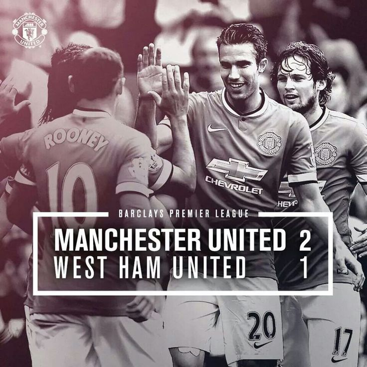 Manchester United 2 West Ham United 1