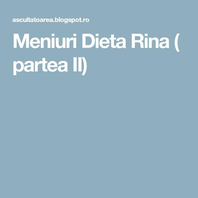 Meniuri Dieta Rina ( partea II)