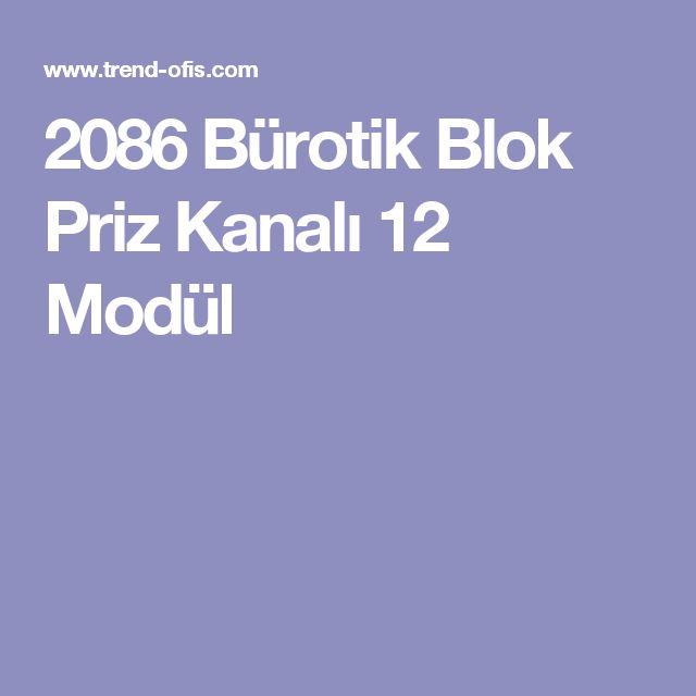 2086 Bürotik Blok Priz Kanalı 12 Modül