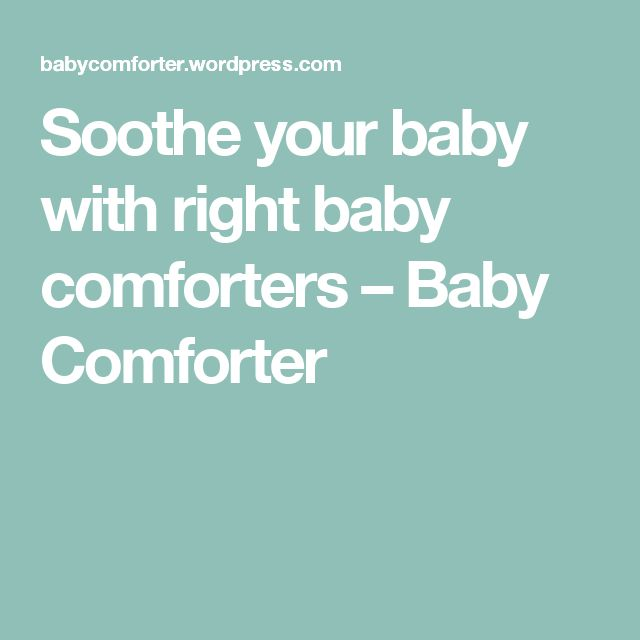 Soothe your baby with right baby comforters – Baby Comforter