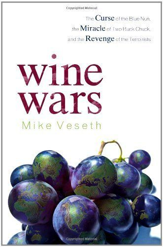 Wine Wars: The Curse of the Blue Nun, the Miracle of Two Buck Chuck, and the Revenge of the Terroirists by Mike Veseth, http://www.amazon.com/dp/B004UGMVNE/ref=cm_sw_r_pi_dp_Y9qAvb15EP2DA