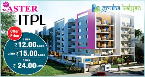 GruhaKalyan Aster at ITPL Available 1BHK, 2BHK & 3BHK Flats/Apartments At Rock Bottom Prices in Bangalore.