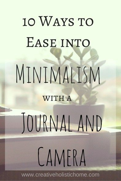 10 Ways to Ease Into Minimalism with a Journal and Camera
