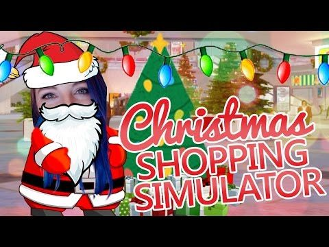 Crazy Christmas Shopping Simulator - YouTube