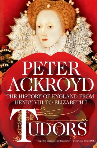 New arrival: The Tudors by Peter Ackroyd