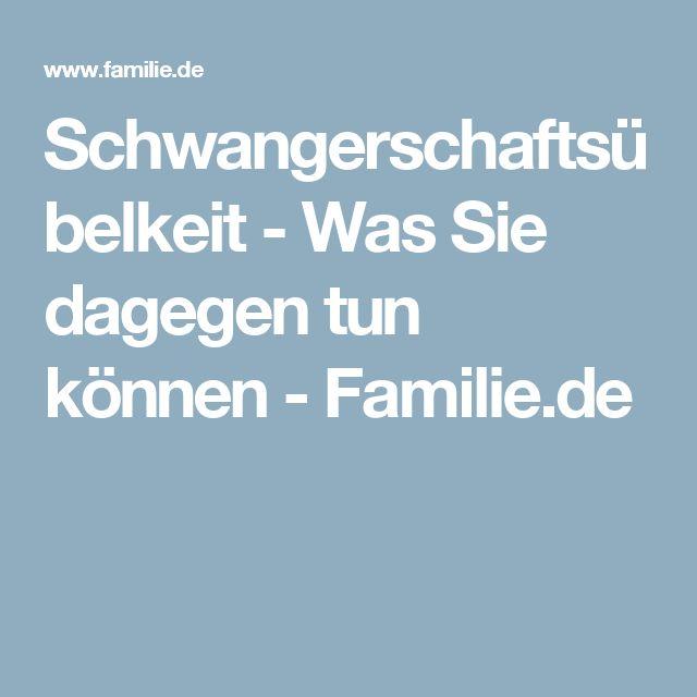 Schwangerschaftsübelkeit - Was Sie dagegen tun können - Familie.de