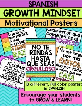 Growth Mindset Motivational Posters in SpanishLooking for bright, uplifting posters to decorate your classroom with the purpose of encouraging your students to have a growth mindset and work for success? These posters are PERFECT for any grade classroom!
