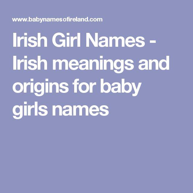 Irish Girl Names - Irish meanings and origins for baby girls names