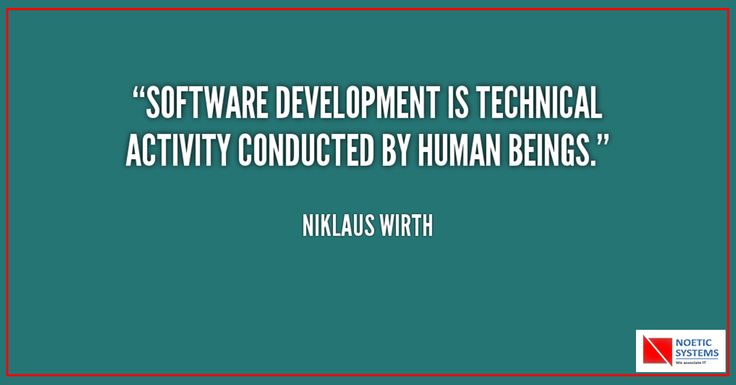 """Software Development is technical activity conducted by human beings.""  - Niklaus Wirth  Contact us for a free quote and we will be pleased to come up with the proposal providing our analysis of the assignment.  Know more about Software Development: http://goo.gl/TeZxiC     #customsoftwaredevelopment #softwaredevelopment #softwaredevelopmentcompany #‎NoeticSystems‬ ‪#‎Pune‬ #softwarequality"
