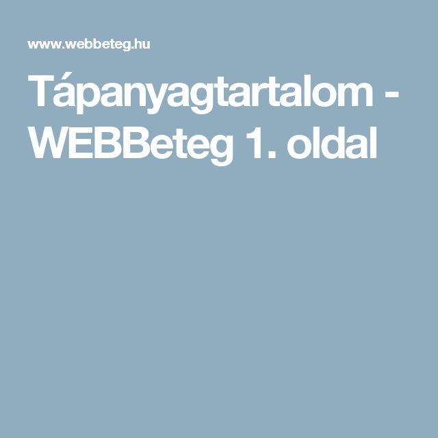 Tápanyagtartalom - WEBBeteg 1. oldal