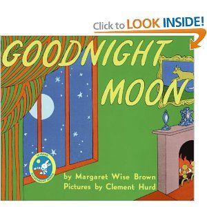 Goodnight Moon- My kids loved this book.